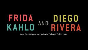 Frida Kahlo and Diego Rivera exhibit at the Heard Museum