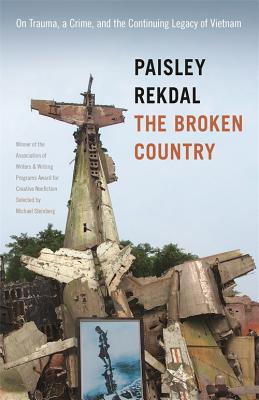 The Broken Country by Paisley Rekdal