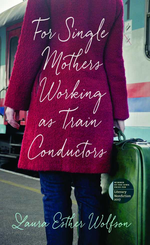 """Cover of """"For Single Mothers Working as Train Conductors."""""""